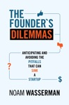 The Founders Dilemmas