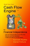 Build Your Own Cash Flow Engine For Financial Independence