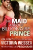 The Maid and the Billionaire Prince