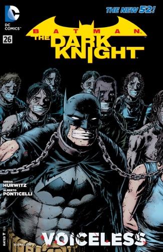 Gregg Hurwitz & Alberto Ponticelli - Batman: The Dark Knight (2011- ) #26