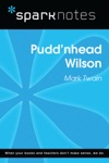 Puddnhead Wilson SparkNotes Literature Guide