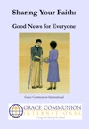 Sharing Your Faith Good News For Everyone
