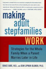 Making Adult Stepfamilies Work