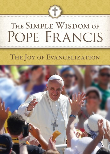 Pope Francis - The Joy of Evangelization