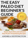 The Easy Paleo Diet Beginners Guide