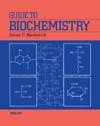 Guide To Biochemistry