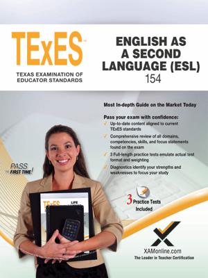 TExES English as a Second Language (ESL) 154 - Sharon Wynne book