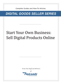 Start Your Own Business Sell Digital Products Online
