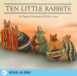 Ten Little Rabbits - Sylvia Long & Virginia Grossman