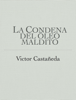 Victor CastaГ±eda - La Condena del Гіleo maldito ilustraciГіn