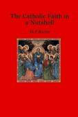 The Catholic Faith in a Nutshell
