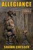 Surviving the Zombie Apocalypse: Allegiance