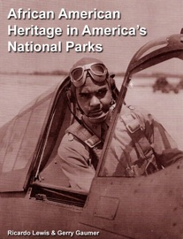 AFRICAN AMERICAN HERITAGE IN AMERICA'S NATIONAL PARKS