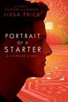 Portrait Of A Starter A Starters Story