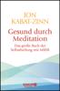 Jon Kabat-Zinn - Gesund durch Meditation Grafik