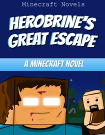 Herobrine S Great Escape
