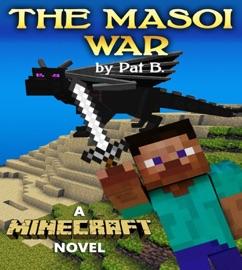 The Masoi War A Minecraft Novel