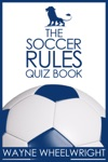 The Soccer Rules Quiz Book