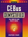 CEBus Demystified The ANSIEIA 600 Users Guide