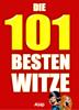 Verschiedene Autoren - Die 101 besten Witze artwork