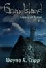 Wayne Tripp - Grim Island(Book 1)(Legacy of Terror Series) ilustración