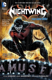 NIGHTWING VOL. 3: DEATH OF THE FAMILY