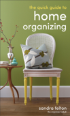 The Quick Guide to Home Organizing
