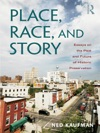 Place Race And Story