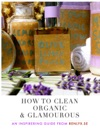 How To Clean Organic  Glamourous