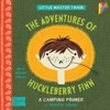 Adventures Of Huckleberry Finn A BabyLit Camping Primer