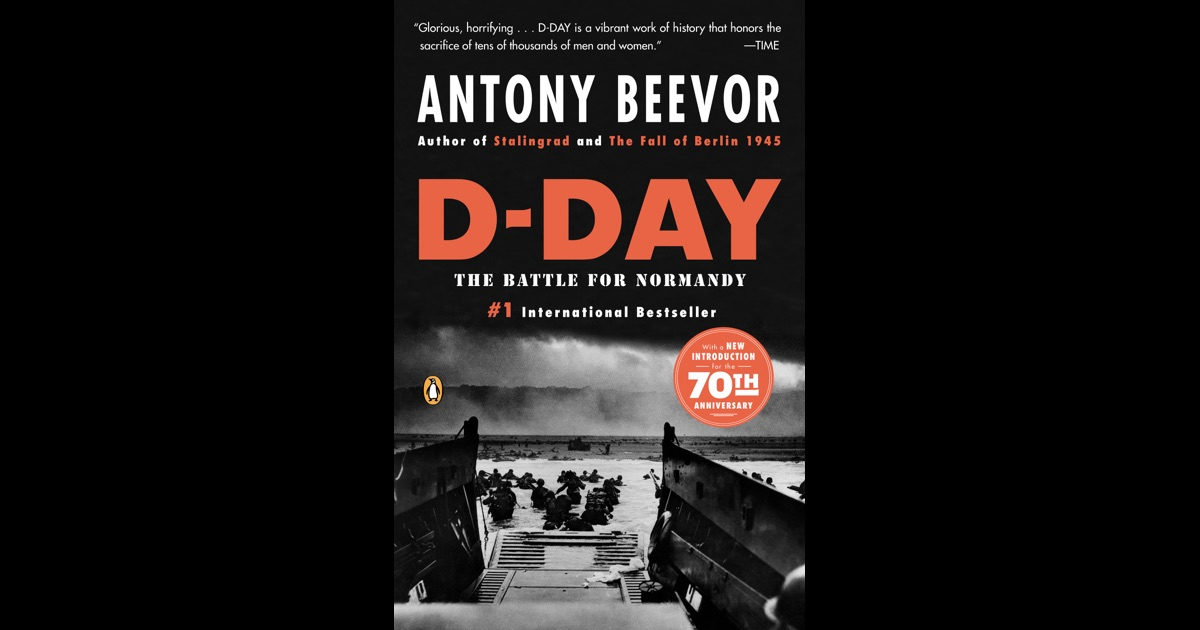 d day by antony beevor on ibooks. Black Bedroom Furniture Sets. Home Design Ideas