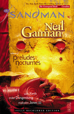 The Sandman Vol. 1: Preludes & Nocturnes (New Edition) - Neil Gaiman, Sam Keith, Mike Dringenberg & Malcolm Jones III book