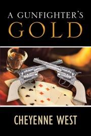 A Gunfighter S Gold