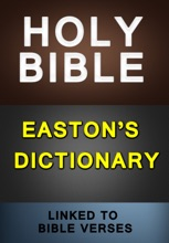 KJV Bible with Easton's Dictionary (Linked to Bible Verses)
