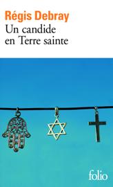 Un candide en Terre Sainte
