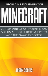 Minecraft 70 Top Minecraft House Ideas Ultimate Top Tricks Tips To Ace The Game Exposed