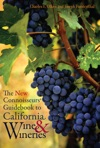 The New Connoisseurs Guidebook To California Wine And Wineries