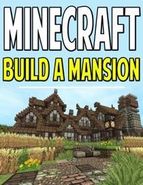 Minecraft Build A Mansion