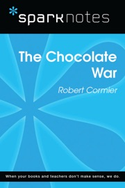 THE CHOCOLATE WAR (SPARKNOTES LITERATURE GUIDE)