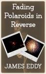 Fading Polaroids In Reverse