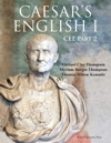 Caesars English I  Classical Education Edition