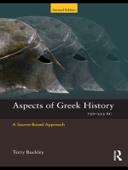 Aspects of Greek History 750-323BC