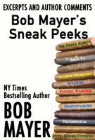 Bob Mayer's Sneak Peeks