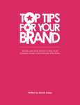 Top Tips For Your Brand