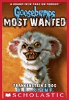 Goosebumps Most Wanted 4 Frankensteins Dog