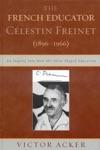 The French Educator Celestin Freinet 1896-1966
