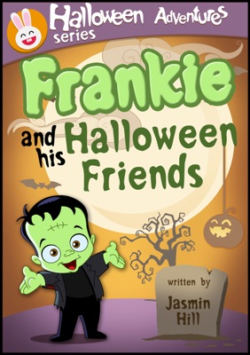Frankie and His Halloween Friends: Picture Books For Children About Halloween