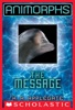 The Message (Animorphs #4)