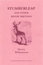 Stumberleap, And Other Devon Writings: Contributions To The Daily Express And Sunday Express, 1915-1935