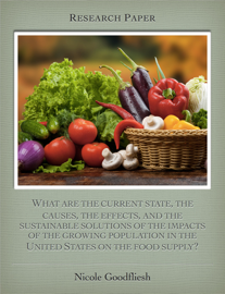 What are the current state, the causes, the effects, and the sustainable solutions of the impacts of the growing population in the United States on the food supply? book